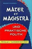 Mater et magistra und praktische Politik