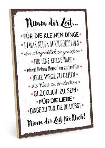 TypeStoff Holzschild mit Spruch – NIMM DIR Zeit – im Vintage-Look mit Zitat als Geschenk und Dekoration zum Thema Liebe und Achtsamkeit (19,5 x 28,2 cm)