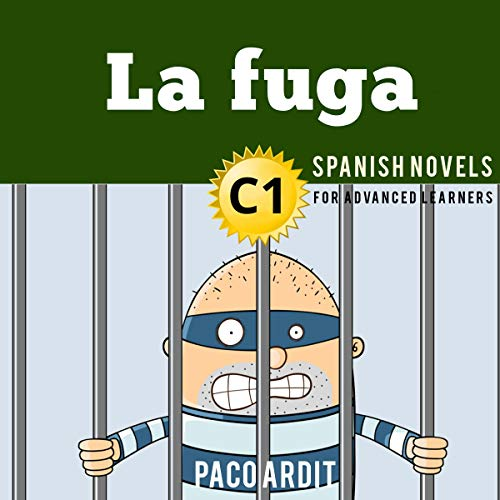 Spanish Novels: La fuga [The Escape] cover art