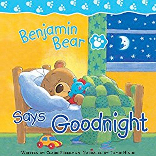Benjamin Bear Says Goodnight audiobook cover art