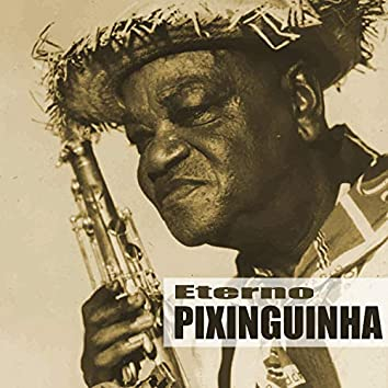 Eterno Pixinguinha (Remastered)