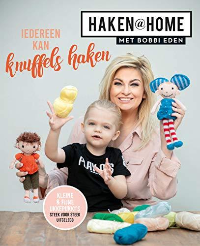 Haken@Home - Iedereen kan knuffels haken met Bobbi Eden