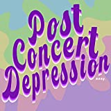 Post Concert Depression