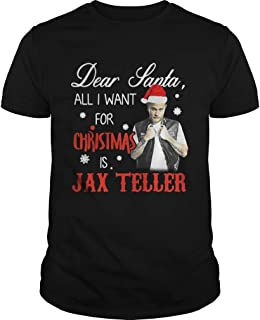 Dear santa all I want for christmas is Jax Teller shirt, Short Sleeves Shirt, Unisex Hoodie, Sweatshirt For Mens Womens Ladies Kids.