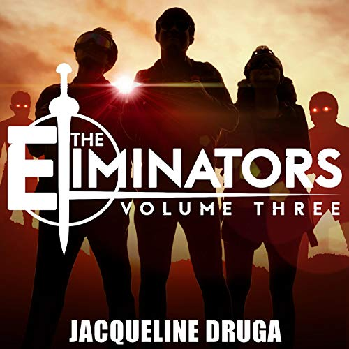 The Eliminators: Volume Three cover art