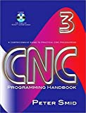 CNC Programming Handbook, Third Edition (Volume 1)