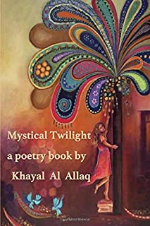 Mystical Twilight: a poetry book