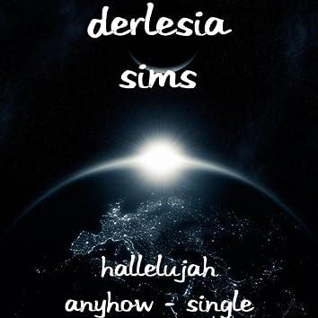 Hallelujah Anyhow - Single