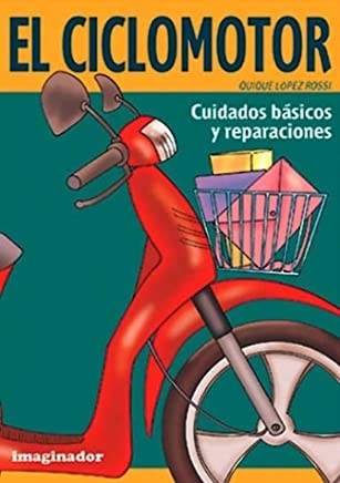 Ciclomotor, El (Spanish Edition)