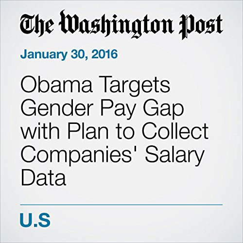Obama Targets Gender Pay Gap with Plan to Collect Companies' Salary Data cover art