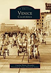 Venice, California History and Historic Photographs