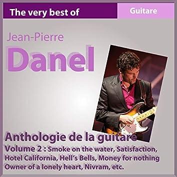 The Very Best of Jean-Pierre Danel: Anthologie de la guitare 1982-2010 (Vol. 2)
