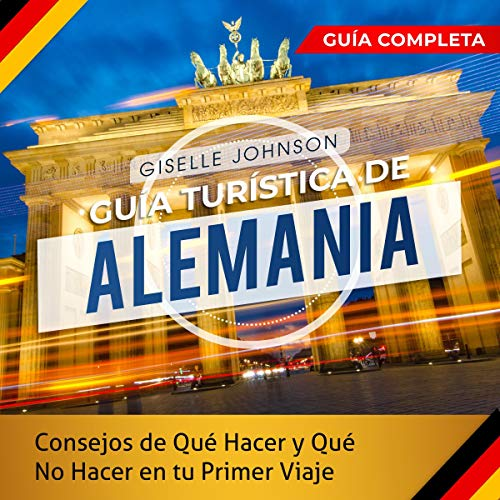 Guía turística de Alemania [Germany Tour Guide] audiobook cover art