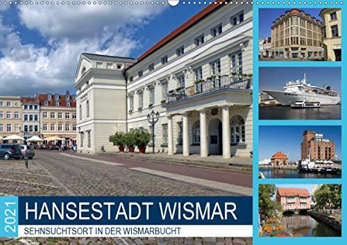 Hansestadt Wismar - Sehnsuchtsort in der Wismarbucht (Wandkalender 2021 DIN A2 quer)