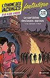 L'énigme des vacances - Le sortilège des loups-garous - Un roman-jeu pour réviser les...
