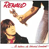 Songtexte von Renaud - Le Retour de Gérard Lambert