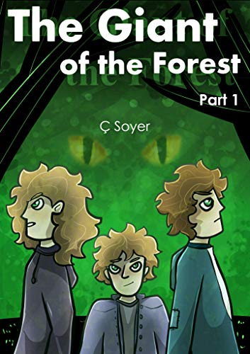 The Giant of the Forest: Part 1 (English Edition)