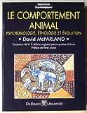 Le comportement animal. Psychobiologie, éthologie et évolution - De Boeck - 12/06/2001