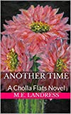*Another Time: A *Cholla *Flats Novell (*English *Edition)