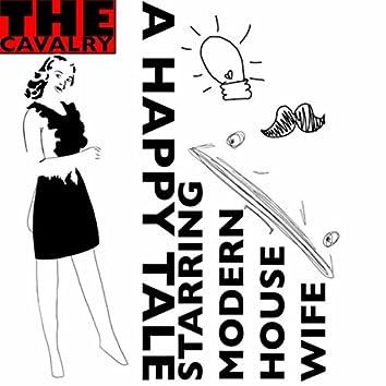 Happy Tales (Starring Modern Housewife)