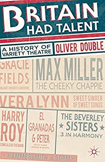 Britain Had Talent - A History Of Variety Theatre