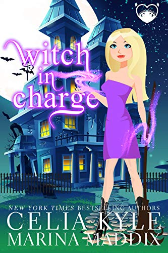 Witch In Charge: A Paranormal Chick Lit Novel: Witch Shapeshifter Romance (Real Men...