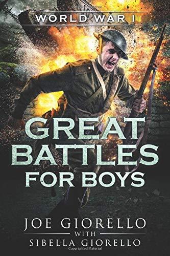 Great Battles for Boys: World War I