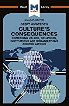 Culture's Consequences: Comparing Values, Behaviors, Institutes and Organizations across Nations (The Macat Library) (English Edition)