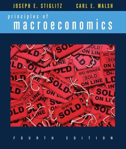Principles of Macroeconomics, Fourth Edition