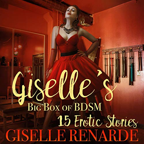 Giselle's Big Box of BDSM: 15 Erotic Stories audiobook cover art