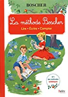 Methode Boscher ou La journee des tout petits/Livret unique/2013