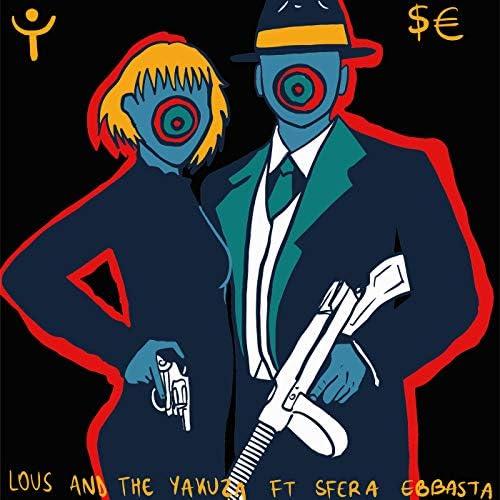 Lous and The Yakuza, Sfera Ebbasta & Shablo