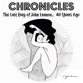 Chronicles (The Last Day of John Lennon... 40 Years Ago)