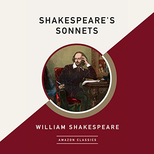 Shakespeare's Sonnets (AmazonClassics Edition) audiobook cover art