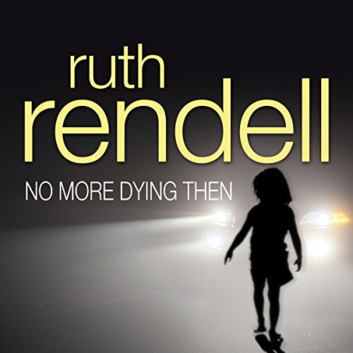 No More Dying Then audiobook cover art