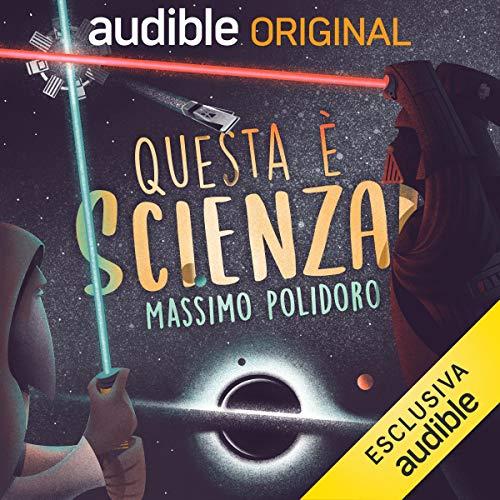 Quanto realistici sono i film di fantascienza? audiobook cover art
