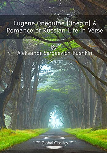 Eugene Oneguine [Onegin] A Romance of Russian Life in Verseの詳細を見る
