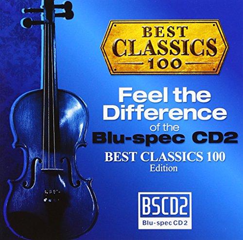 聴き比べ体感! Blu-spec CD2×CD ベスト・クラシック100編
