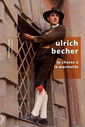 La Chasse à la marmotte (Pavillons poche) (French Edition)