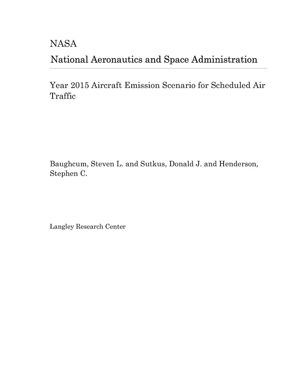 Year 2015 Aircraft Emission Scenario for Scheduled Air Traffic