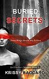 Buried Secrets: A gripping suspense thriller