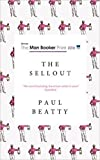 [By Paul Beatty] The Sellout: WINNER OF THE MANBOOKER PRIZE 2016 (Paperback)【2016】by Paul Beatty (Author) [1859]