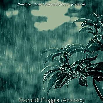 Giorni di Pioggia (Ansioso)