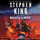 The Dark Tower V: Wolves of the Calla (The Dark Tower Series) (The Dark Tower Series, 5)