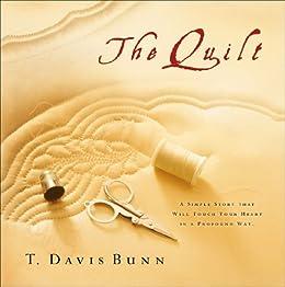 The Quilt by [T. Davis Bunn]