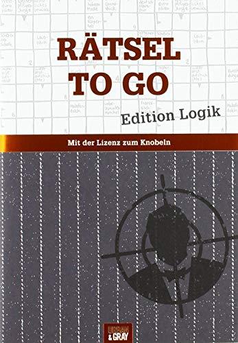 Rätselheft - Rätsel to go - Edition Logik: Mit der Lizenz zum Knobeln