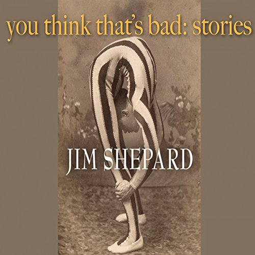 You Think That's Bad: Stories audiobook cover art