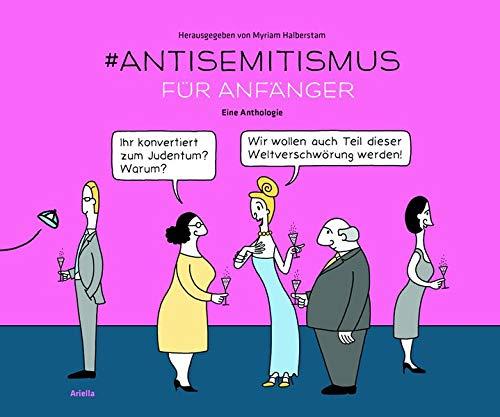 #Anti-Semitismus für Anfänger: Eine Anthologie