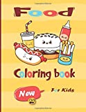 food coloring book  new for kids: Boys and girls, cute food in 53 pages | Bring Joy to Your Kids.