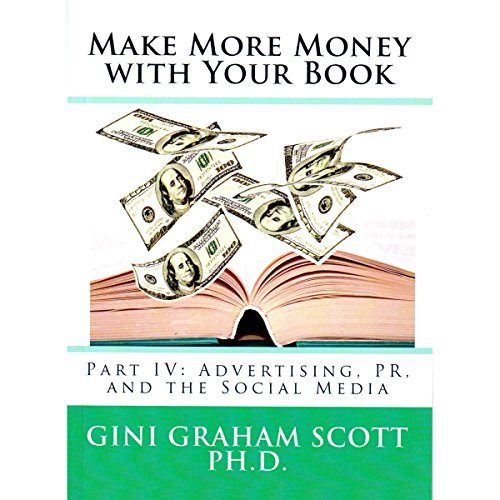 Couverture de Make More Money with Your Book: Part IV